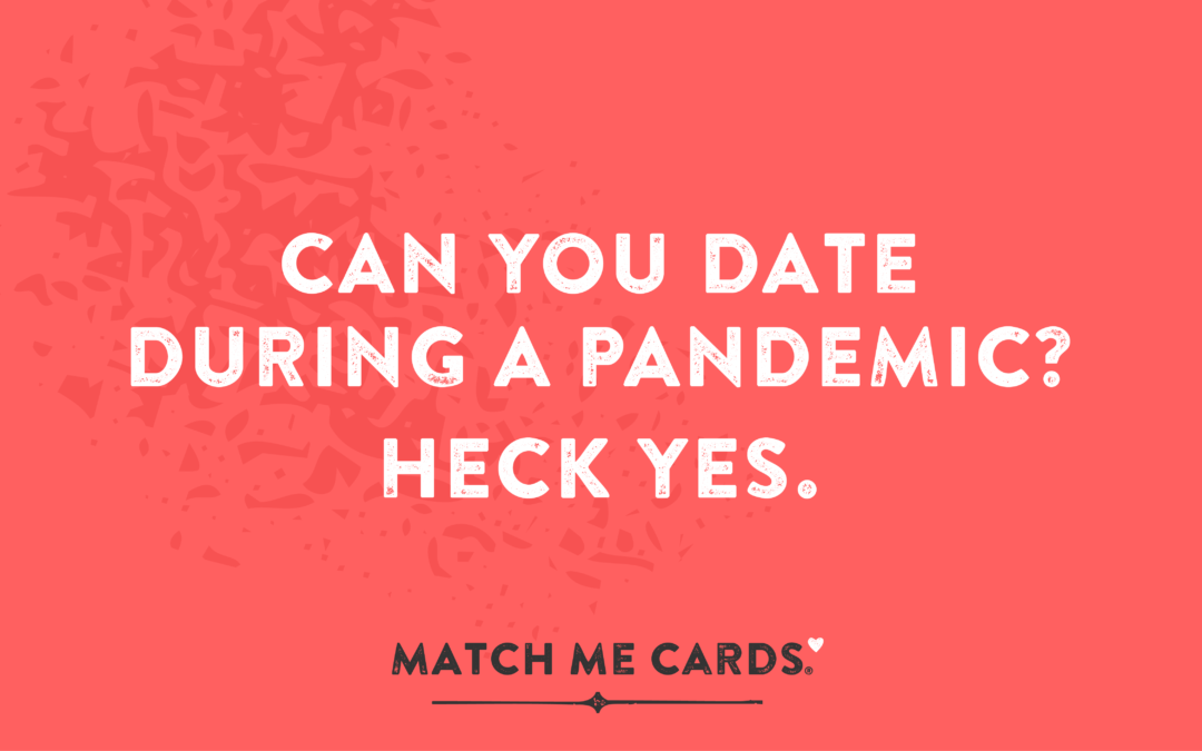 Can You Date in a Pandemic?